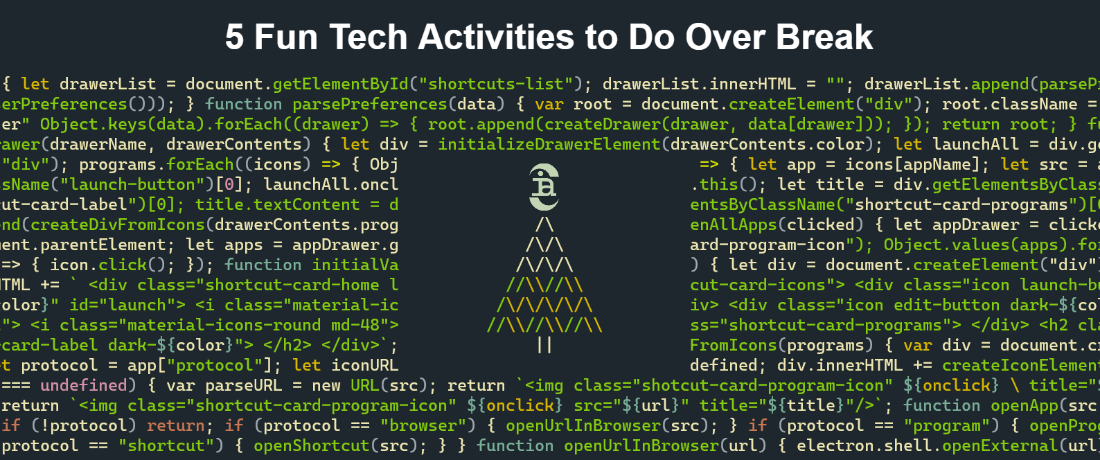 5 Fun Tech Activities to Do Over Break